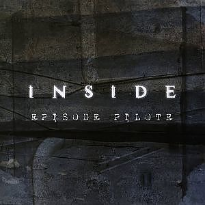 INSIDE [Episode Pilote] - YouTube