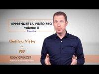 Apprendre la Vidéo Professionnelle, Formation E-learning Vidéo Prise de vue Vidéo